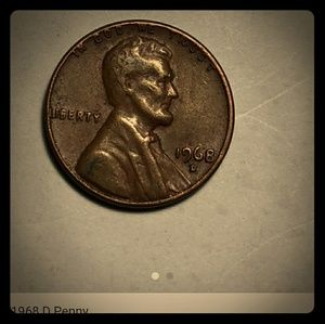 1968 D penny, it cost $500 on this site